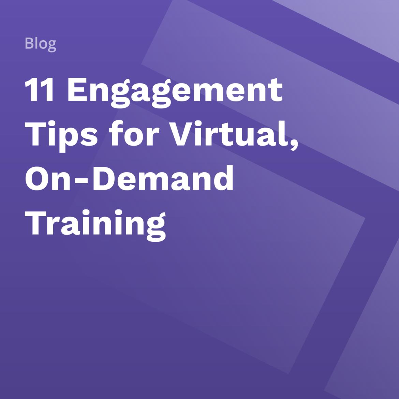On-Demand Training Tips